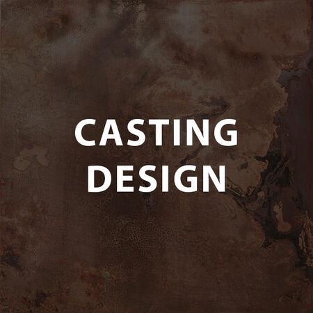 Casting Design
