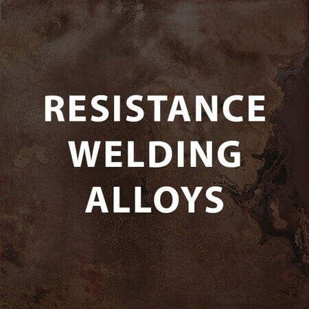 Resistance Welding Alloys